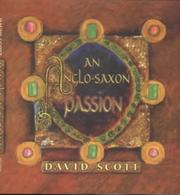 Cover of: An Anglo-Saxon passion | Scott, David