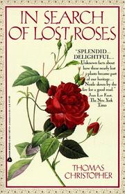 Cover of: In Search of Lost Roses