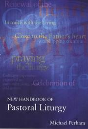 Cover of: New Handbook of Pastoral Liturgy | Michael Perham