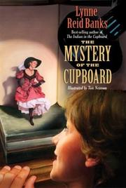 Cover of: The Mystery of the Cupboard (Indian in the Cupboard) | Lynne Reid Banks