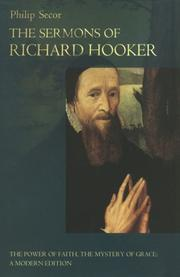 Cover of: The sermons of Richard Hooker: the power of faith, the mystery of grace