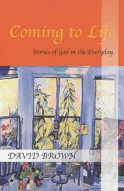 Coming to Life by David Brown