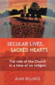 Cover of: Secular Lives, Sacred Hearts | Alan Billings