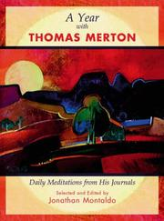 Cover of: A Year with Thomas Merton: Daily Meditations from His Journals