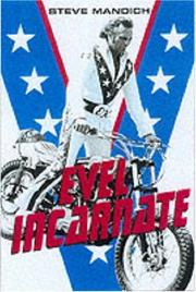 Cover of: Evel Incarnate | Steve Mandich