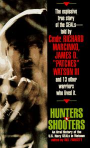 Cover of: Hunters & Shooters: An Oral History of the U.S. Navy SEALs in Vietnam