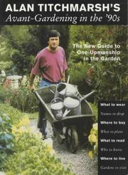 Cover of: Avant-gardening in the '90s