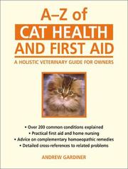 Cover of: A-Z of Cat Health and First Aid | Andrew Gardiner