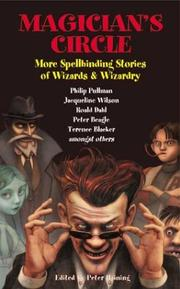 Cover of: Magician's Circle: More Spellbinding Stories of Wizards & Wizardry