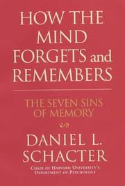 Cover of: How the mind forgets and remembers