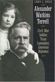 Alexander Watkins Terrell by Lewis L. Gould