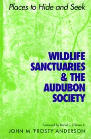 Cover of: Wildlife Sanctuaries and the Audubon Society | John M.