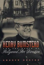 Cover of: Henry Bumstead and the world of Hollywood art direction | Andrew Horton