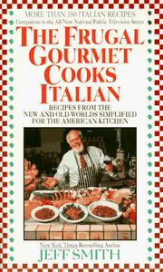 Cover of: The Frugal Gourmet Cooks Italian | Jeff Smith