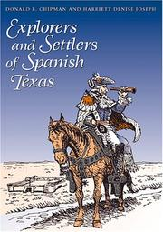 Cover of: Explorers and settlers of Spanish Texas