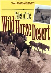 Cover of: Tales of the Wild Horse Desert | Betty Bailey Colley
