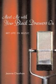 Cover of: Meet me with your black drawers on | Jeannie Cheatham