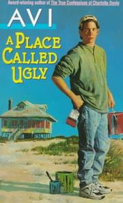 Cover of: A Place Called Ugly