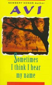 Cover of: Sometimes I Think I Hear My Name