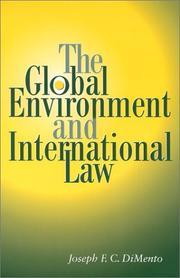 Cover of: The Global Environment and International Law | Joseph F. C. DiMento