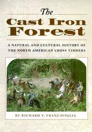 Cover of: The Cast Iron Forest | Richard V. Francaviglia