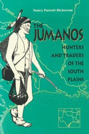 The Jumanos by Nancy Parrott Hickerson