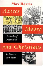Cover of: Aztecs, Moors, and Christians