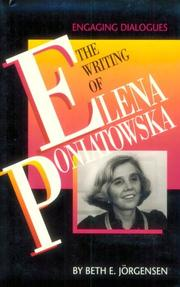 Cover of: The Writing of Elena Poniatowska | Beth E. Jörgensen
