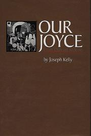 Cover of: Our Joyce | Kelly, Joseph