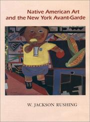 Cover of: Native American art and the New York avant-garde | W. Jackson Rushing