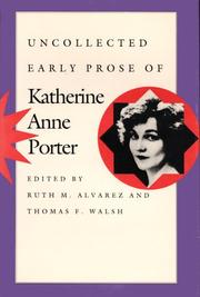 Cover of: Uncollected early prose of Katherine Anne Porter