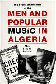 Cover of: Men and popular music in Algeria | Marc Schade-Poulsen