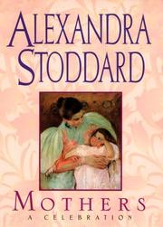 Cover of: Mothers | Alexandra Stoddard