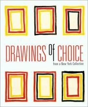 Cover of: Drawings of choice from a New York collection