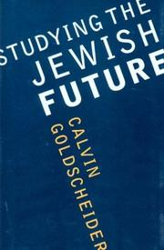 Cover of: Studying the Jewish Future (Samuel and Althea Stroum Lectures in Jewish Studies)