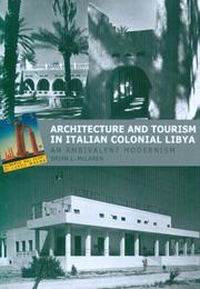 Cover of: Architecture And Tourism in Italian Colonial Libya by Brian L. Mclaren