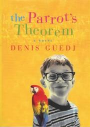 Cover of: The parrot's theorem | Denis Guedj