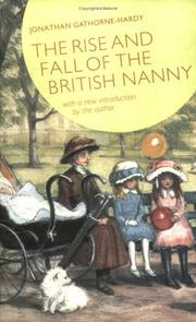 Cover of: The rise and fall of the British nanny