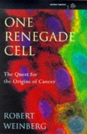 Cover of: One Renegade Cell the Quest for the Orig (Science Masters)