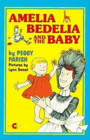 Cover of: Amelia Bedelia and the Baby (Amelia Bedelia (HarperCollins Paperback)) | Peggy Parish
