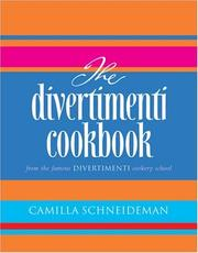 Cover of: The Divertimenti Cookbook | Camilla Schneideman