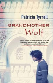 Cover of: Grandmother Wolf | Patricia Tyrrell