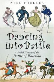 Dancing into battle by Nick Foulkes