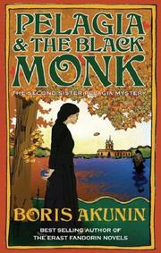 Cover of: Pelagia and the Black Monk (Sister Pelagia Mystery)