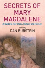 Cover of: Secrets of Mary Magdalene | Dan Burstein