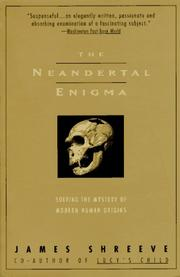 The Neandertal enigma by James Shreeve