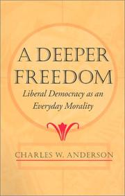 Cover of: A Deeper Freedom