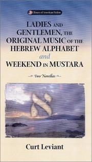 Cover of: Ladies and gentlemen, the original music of the Hebrew alphabet, and