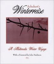 Cover of: Schubert's Winterreise: a winter journey in poetry, image, & song