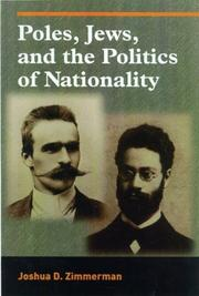 Cover of: Poles, Jews, and the Politics of Nationality | Joshua D. Zimmerman